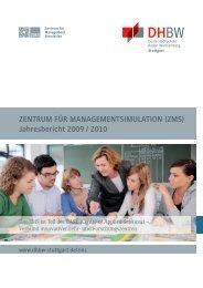 ZENTRUM FÜR MANAGEMENTSIMULATION (ZMS) Jahresbericht 2009 / 2010