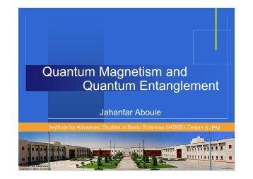 Quantum Magnetism and Quantum Entanglement
