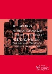 DÉCLARATION INTERNATIONALE DES ÉDITEURS ET ÉDITRICES INDÉPENDANTS 2014