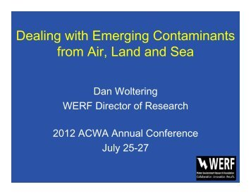 Dealing with Emerging Contaminants from Air Land and Sea