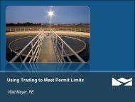 Using Trading to Meet Permit Limits Walt Meyer PE