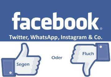 Facebook, Twitter, WhatsApp, Instagram & Co.