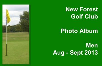 New Forest Golf Club Photo Album Men Aug - Sept 2013