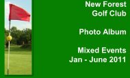 New Forest Golf Club Photo Album Mixed Events Jan - June 2011
