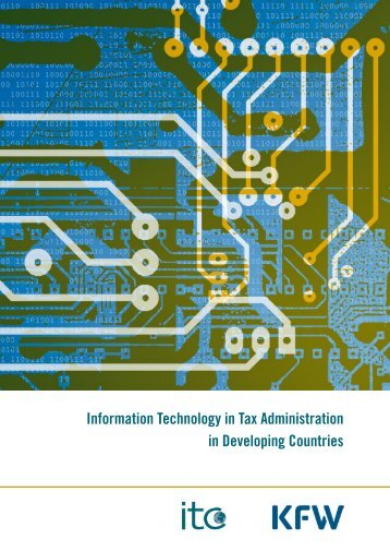 Information Technology in Tax Administration in Developing Countries