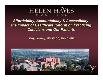 Affordability, Accountability & Accessibility - Helen Hayes Hospital