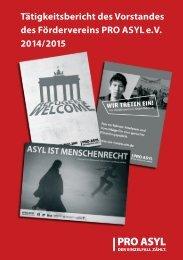 Tätigkeitsbericht des Vorstandes des Fördervereins PRO ASYL e.V 2014/2015