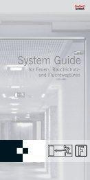 DORMA System Guide- Systemlösungen für Feuer-,Rauchschutz