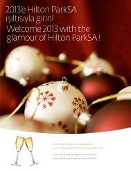 2013'e Hilton ParkSA ışıltısıyla girin! Welcome 2013 with the ...