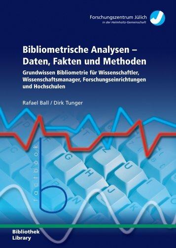Bibliometrische Analysen – Daten Fakten und Methoden