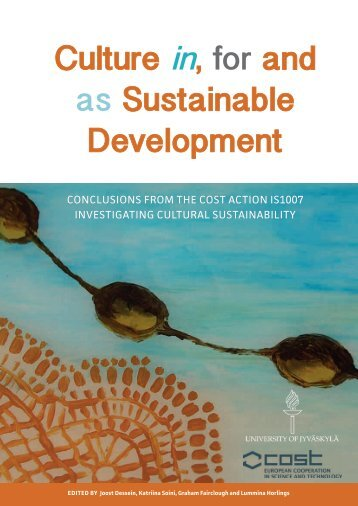Culture in for and as Sustainable Development