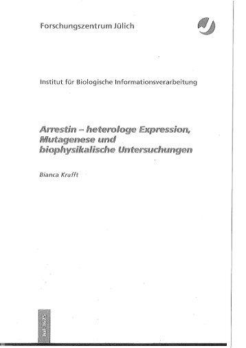 Arrestin hetero/oge Expression/l Mutagenese und biophy,sikalische Untersuchungen