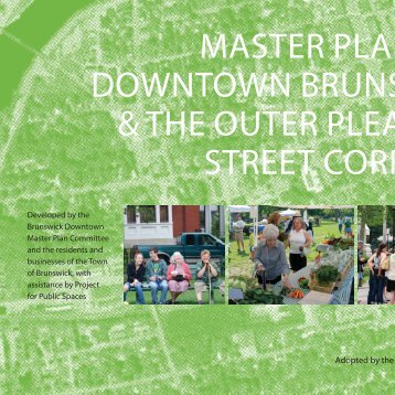 MASTER PLAN FOR DOWNTOWN BRUNSWICK & THE OUTER PLEASANT STREET CORRIDOR