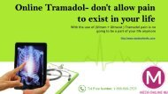 Online Tramadol- don't allow pain to exist in your life