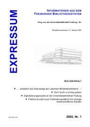 Expressum, 2002, Heft 1 - Universitätsbibliothek Freiburg