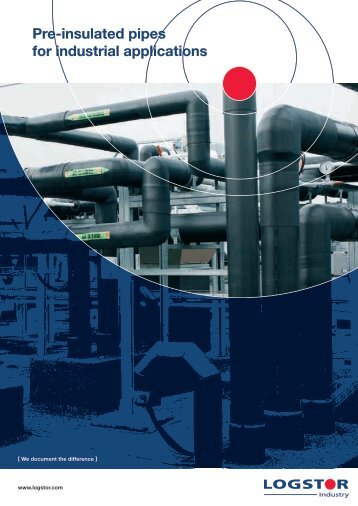 Pre-insulated pipes for industrial applications