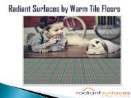 Floor & Tiles Warming System - Radiant Surfaces