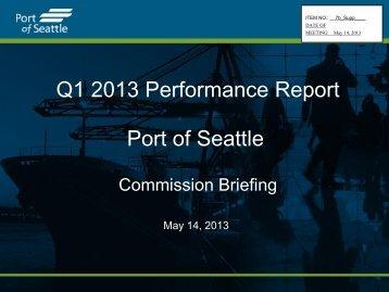 Q1 2013 Performance Report Port of Seattle