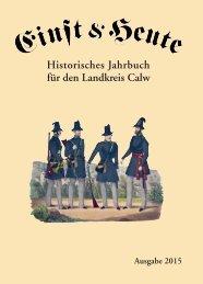Einst &  Heute – Historisches Jahrbuch für den Landkreis Calw – Ausgabe 2015