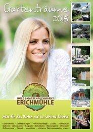 Gartenträume 2015 - Holz & Gartenfachmarkt Erichmühle
