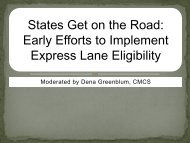 States Get on the Road Early Efforts to Implement Express Lane Eligibility
