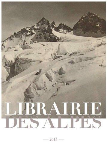 Librairie des Alpes - Catalogue Photo 2015