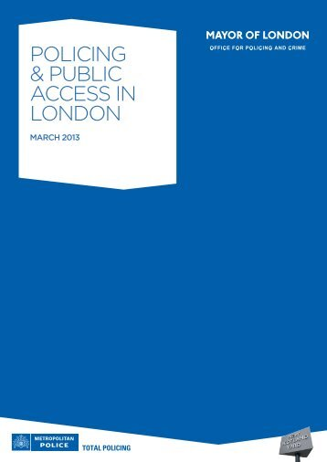 POLICING & PUBLIC ACCESS IN LONDON
