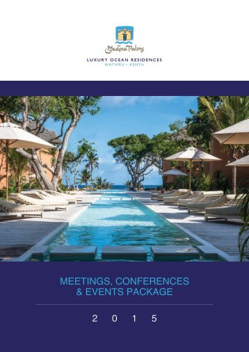 MEETINGS CONFERENCES & EVENTS PACKAGE 2 0 1 5