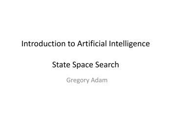 Introduction to Artificial Intelligence State Space Search