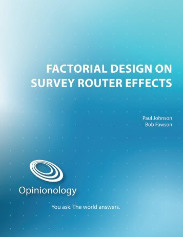 factorial design on survey router effects
