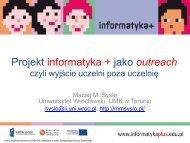 Projekt informatyka + jako outreach