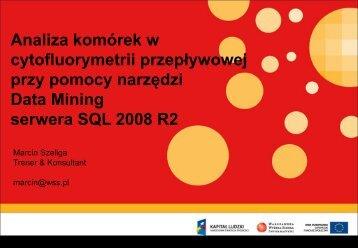 przy pomocy narzędzi Data Mining serwera SQL 2008 R2