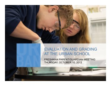 EVALUATION AND GRADING AT THE URBAN SCHOOL