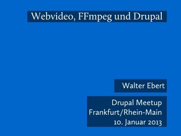 Webvideo FFmpeg und Drupal
