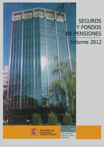 seguros y fondos de pensiones informe 2012 - Dirección General de ...