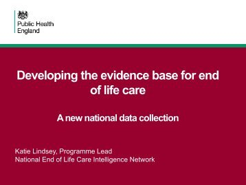 Developing the evidence base for end of life care