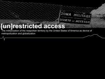 [un]restricted access