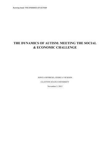 THE DYNAMICS OF AUTISM MEETING THE SOCIAL & ECONOMIC CHALLENGE
