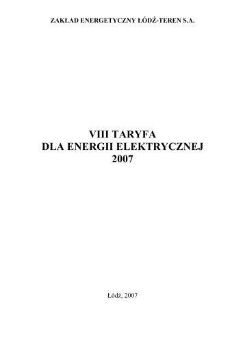 VIII TARYFA DLA ENERGII ELEKTRYCZNEJ 2007