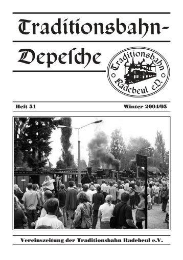 Heft 51 – Winter 2004/05 - Traditionsbahn Radebeul eV