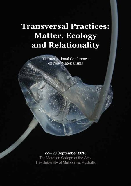 Transversal Practices Matter Ecology and Relationality