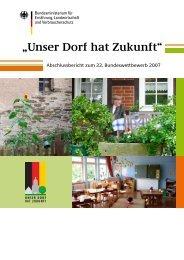 Unser Dorf hat Zukunft: Abschlussbericht zum 22. Bundeswettbewerb
