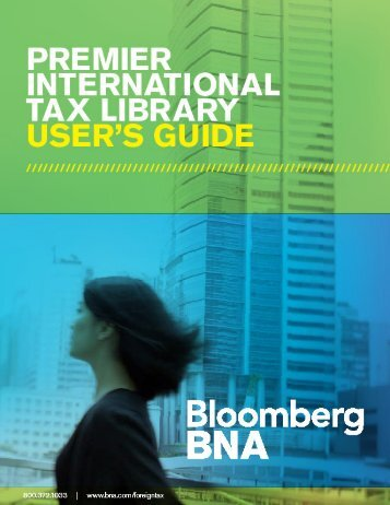 InternatIonal tax Centre User's GUIde - Bloomberg BNA