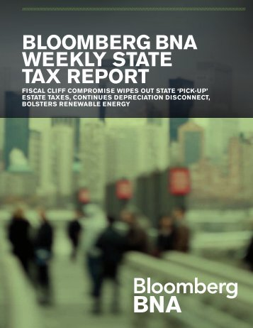 Bloomberg BNA Weekly State Tax Report