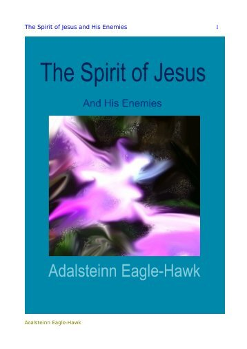 The Spirit of Jesus and His Enemies