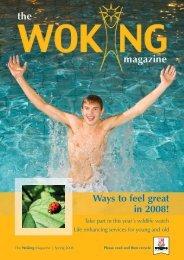 Download the Woking Magazine Spring 2008 PDF file