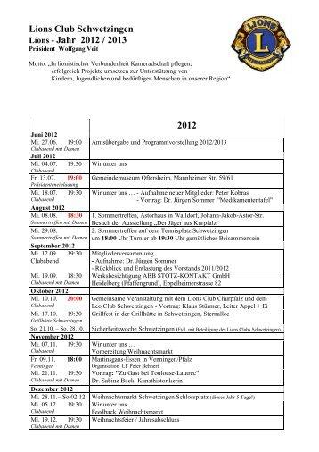 Lions Club Schwetzingen Jahr 2012 / 2013 2012