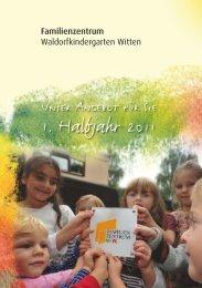 1. Halbjahr 2011 - Waldorfkindergarten Witten