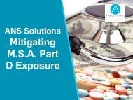ANS Solutions: Mitigate M.S.A. Part D Exposure