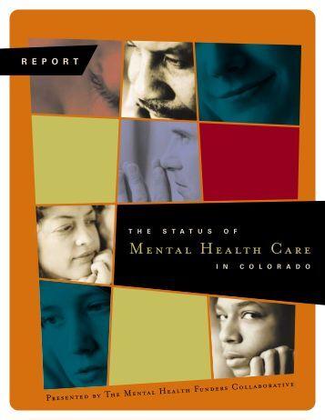 MENTAL HEALTH CARE - The Colorado Trust